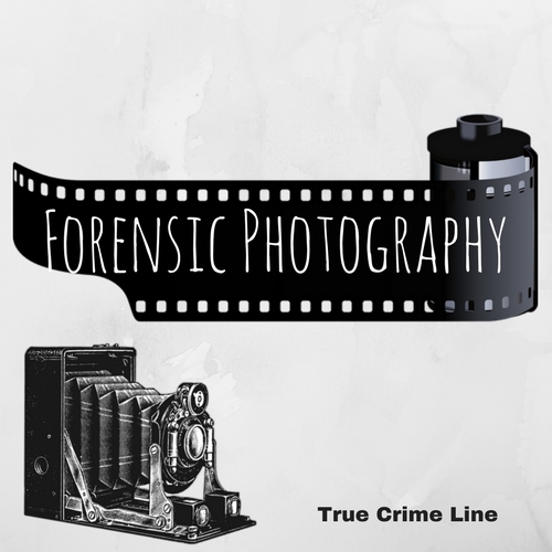 Forensic Photography – True Crime Line